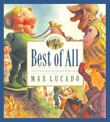 Best of All By Lucado, Max/ Martinez, Sergio (ILT)