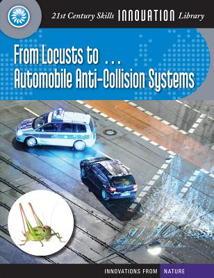 From Locusts To... Automobile Anti-Collision Systems By Mara, Wil